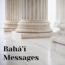 Show cover of Bahá'í Messages Podcast