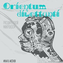 Show cover of Orientum dilettanti