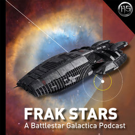 Show cover of Frak Stars - A Battlestar Galactica Podcast