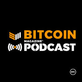 Show cover of Bitcoin Magazine Podcast