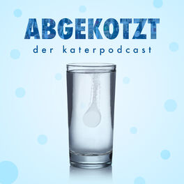 Show cover of ABGEKOTZT - Der Katerpodcast
