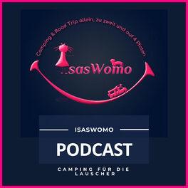 Show cover of IsasWomo Podcast - Camping für die Lauscher