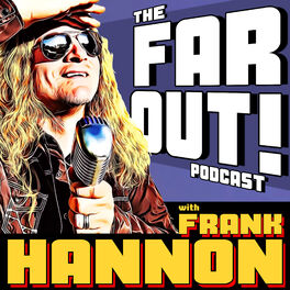 Show cover of FAR OUT! with Frank Hannon