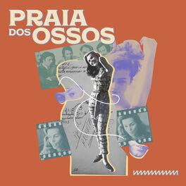 Show cover of Praia dos Ossos