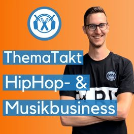 Show cover of ThemaTakt - HipHop- & Musikbusiness-Podcast