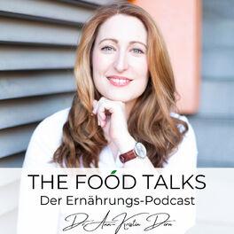 Show cover of THE FOOD TALKS - gesunde Ernährung, sexy Mindset & ein erfolgreiches Leben