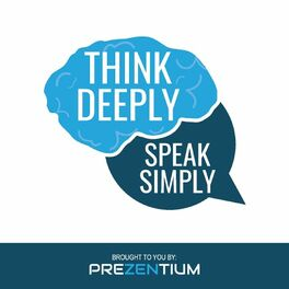 Show cover of Think Deeply, Speak Simply