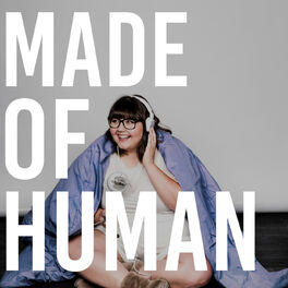 Show cover of Made Of Human with Sofie Hagen