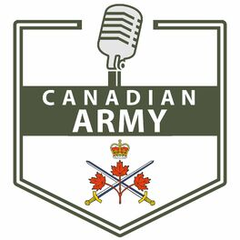 Show cover of Canadian Army Podcast