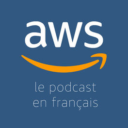Show cover of Le Podcast AWS en Français