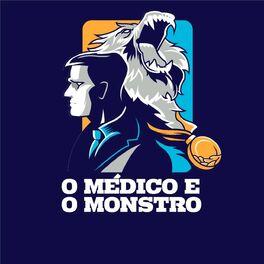 Show cover of O Médico e o Monstro
