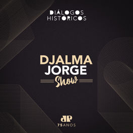 Show cover of Djalma Jorge Show