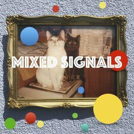 Show cover of MIXED SIGNALS - muziek, verhalen, kunst en poëzie