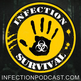 Show cover of Infection - The SURVIVAL PODCAST