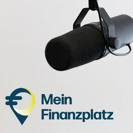 Show cover of Mein Finanzplatz - Der Podcast von Frankfurt Main Finance