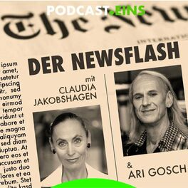 Show cover of Eilmeldung - Der Newsflash mit Ari Gosch UND Claudia Jakobshagen