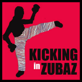Show cover of Kicking in Zubaz