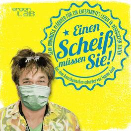 Show cover of Einen Scheiß müssen Sie!