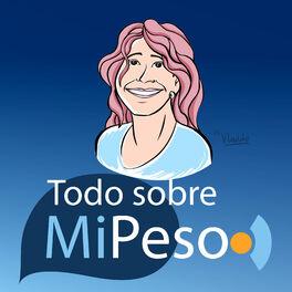 Show cover of Todo Sobre mi Peso