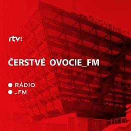 Show cover of Čerstvé Ovocie_FM