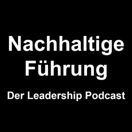 Show cover of Nachhaltige Führung - Der Leadership Podcast mit Niels Brabandt / NB Networks