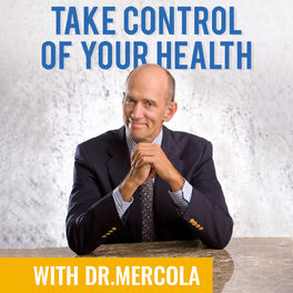 Show cover of Dr. Joseph Mercola - Take Control of Your Health