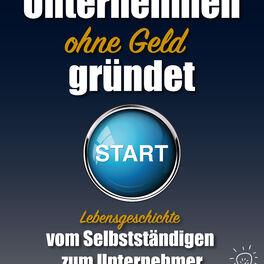 Show cover of Vom Selbstständigen zum Unternehmer  von Jenz Koralus