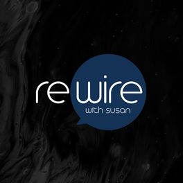 Show cover of Rewire with Susan
