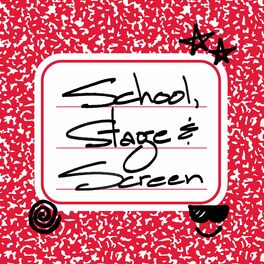 Show cover of School, Stage & Screen Podcast