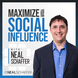 Show cover of Maximize Your Social Influence with Neal Schaffer