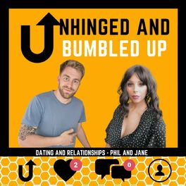 Show cover of Unhinged and Bumbled up : The relatable dating podcast