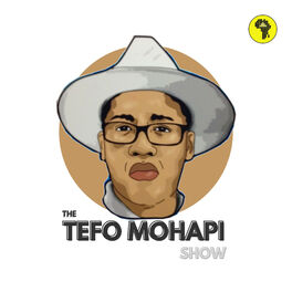 Show cover of The Tefo Mohapi Show