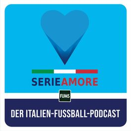 Show cover of SERIEAMORE – Der Italien-Fussball-Podcast