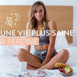 Show cover of Une vie plus saine & sereine