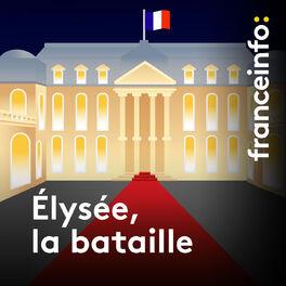 Show cover of Elysée, la bataille