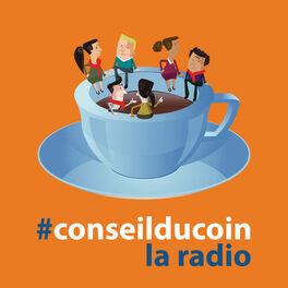 Show cover of Conseil du Coin : la radio des notaires