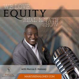 Show cover of We Love Equity Real Estate Show