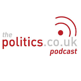 Show cover of The Politics.co.uk Podcast