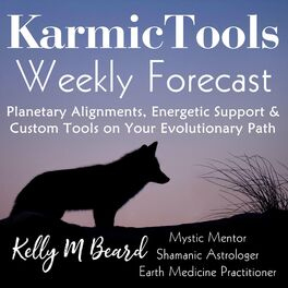 Show cover of KarmicTools Forecast ~ Weekly Podcast