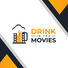 Show cover of Drink in the Movies