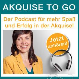 Show cover of akquise-to-go der Podcast für Kundengewinnung & Verkauf