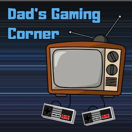 Show cover of Dad's Gaming Corner
