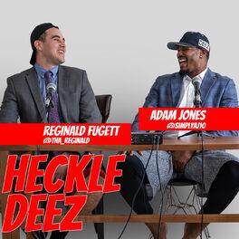 Show cover of Adam Jones Heckles Deez with Reggie