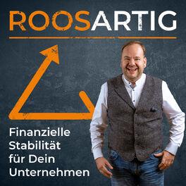 Show cover of ROOSARTIG - Der Unternehmerpodcast von Deinem personal CFO