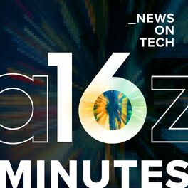 Show cover of 16 Minutes News by a16z