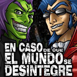 Show cover of En Caso de que el Mundo Se Desintegre