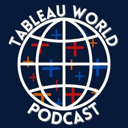 Show cover of The Tableau World Podcast