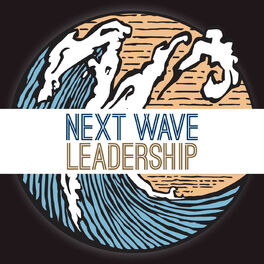 Show cover of Next Wave Leadership Podcast