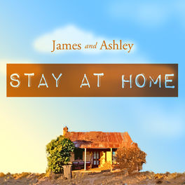 Show cover of James and Ashley Stay at Home