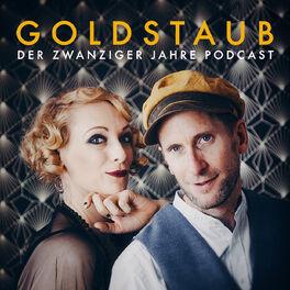 Show cover of Goldstaub - Der Zwanziger Jahre  Podcast
